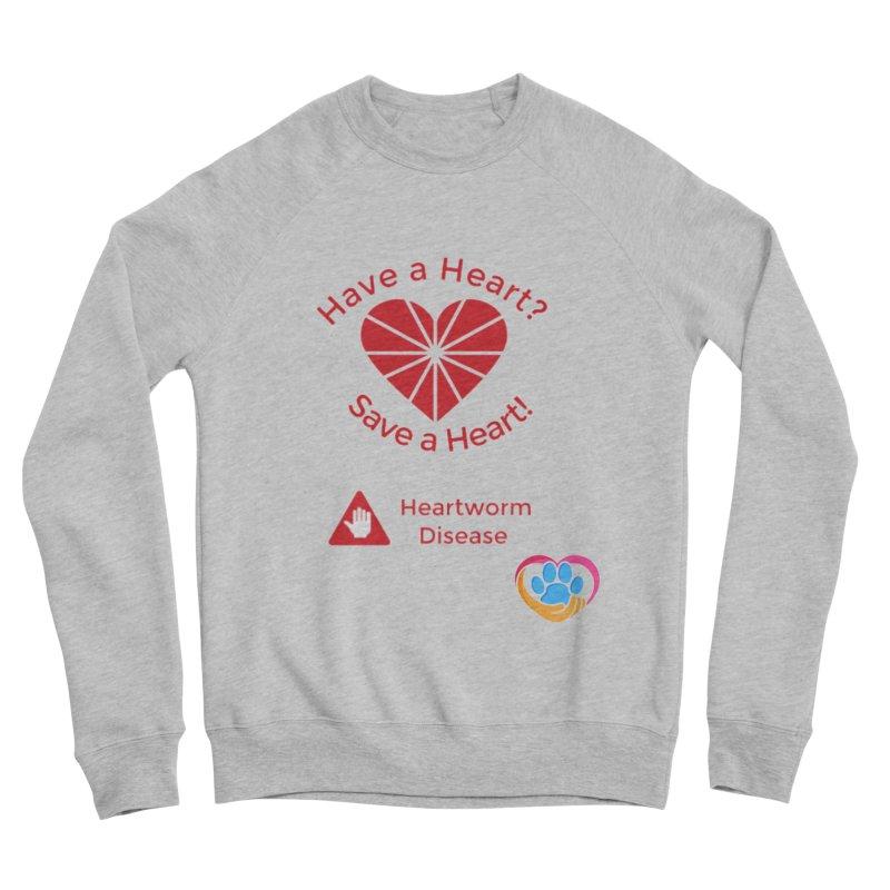 Have a Heart? Men's Sponge Fleece Sweatshirt by The Gear Shop