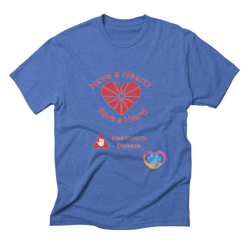 Have a Heart? Men's Triblend T-Shirt by The Gear Shop