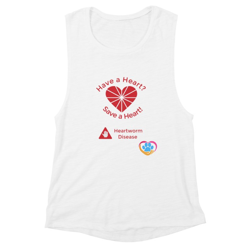 Have a Heart? Women's Tank by The Gear Shoppe