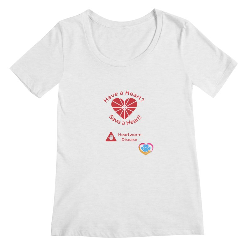 Have a Heart? Women's Regular Scoop Neck by The Gear Shop