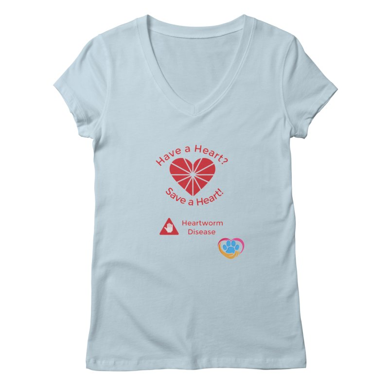 Have a Heart? Women's V-Neck by The Gear Shoppe