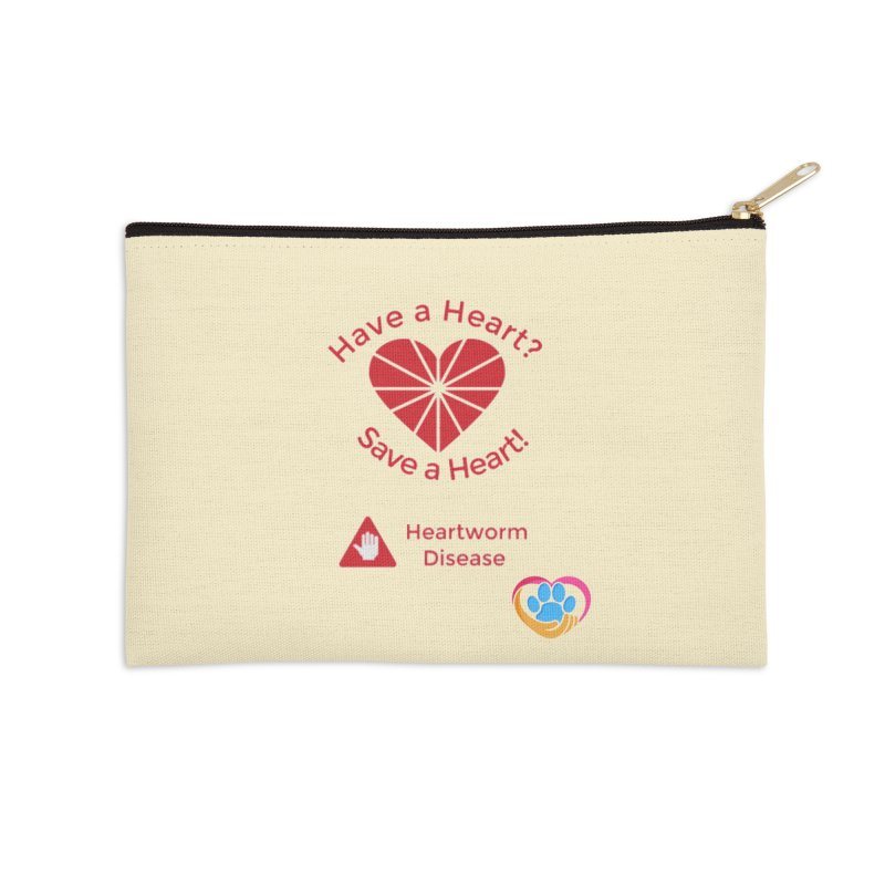 Have a Heart? Accessories Zip Pouch by The Gear Shop