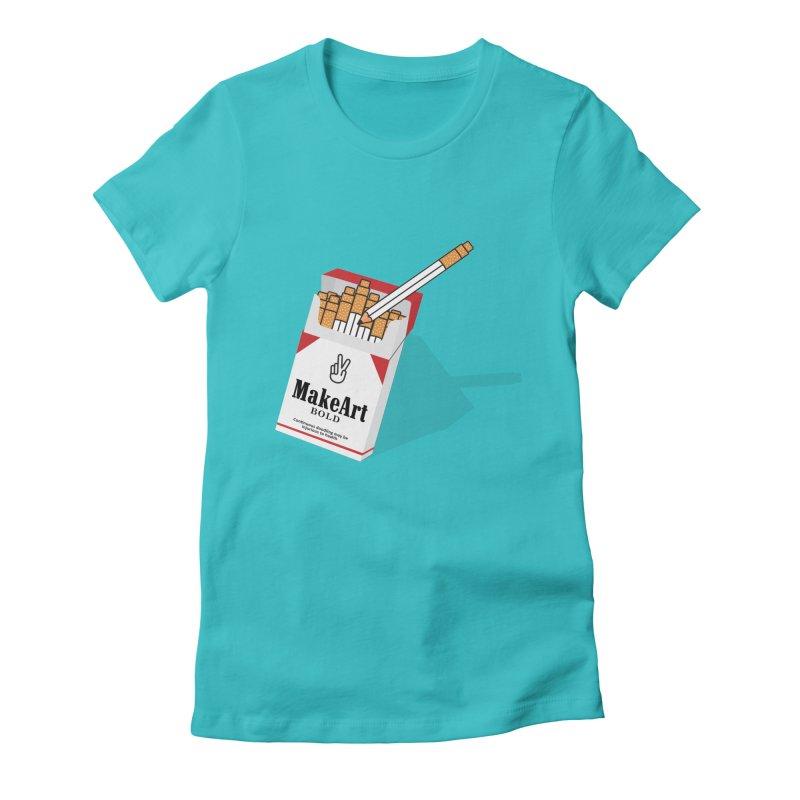 Make Art Bold Women's Fitted T-Shirt by paagal's Artist Shop