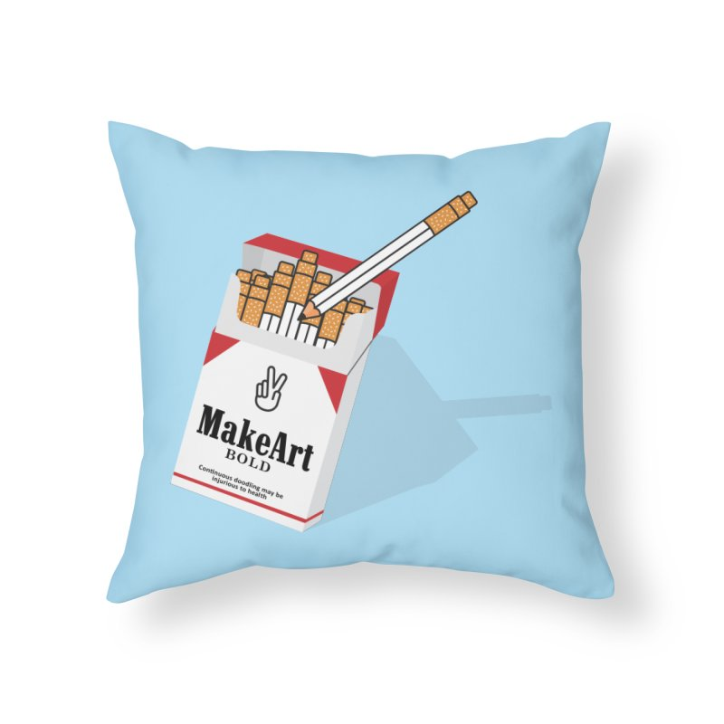 Make Art Bold Home Throw Pillow by paagal's Artist Shop