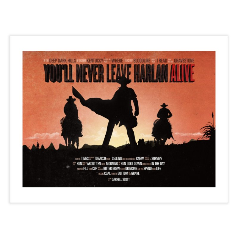 You'll never leave Harlan Alive Home Fine Art Print by Pablo Zarate Inc. on Threadless