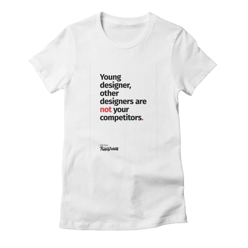 Young Designer #01 Women's Fitted T-Shirt by Pablo Zarate Inc. on Threadless