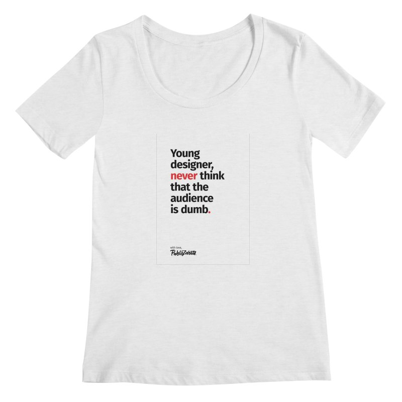 Young Designer #03 Women's Regular Scoop Neck by Pablo Zarate Inc. on Threadless