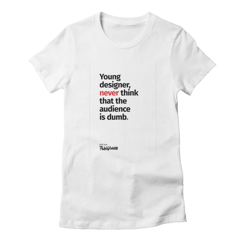 Young Designer #03 Women's Fitted T-Shirt by Pablo Zarate Inc. on Threadless