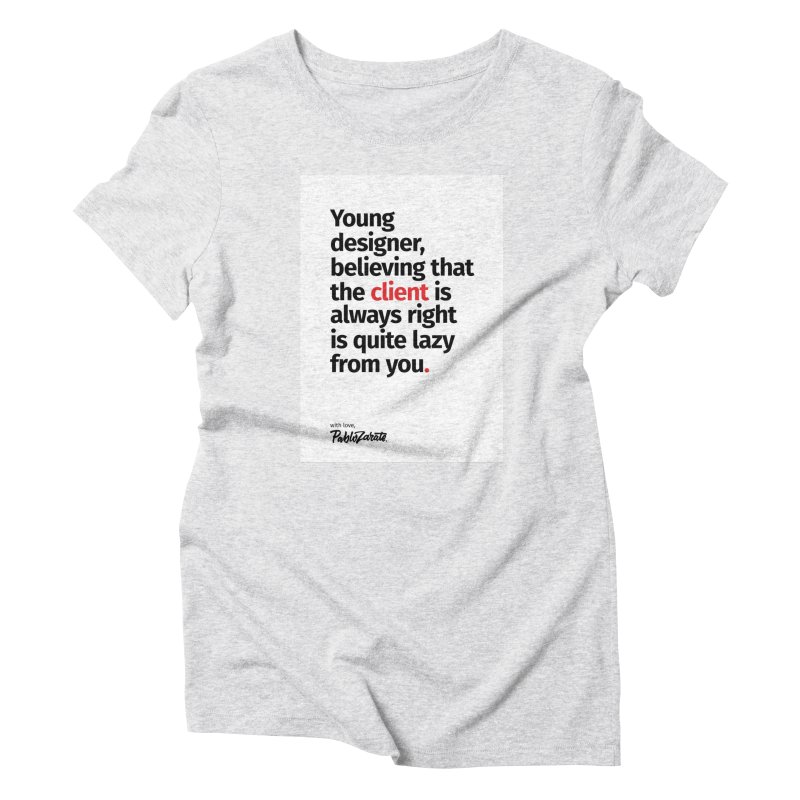 Young Designer #04 Women's Triblend T-shirt by Pablo Zarate Inc. on Threadless