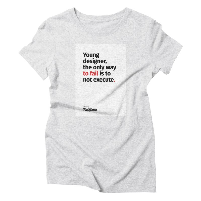 Young Designer #06 Women's Triblend T-Shirt by Pablo Zarate Inc. on Threadless