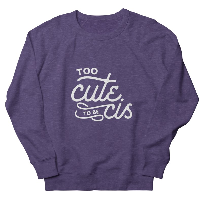 Too Cute Women's Sweatshirt by Paddy Ribeiro