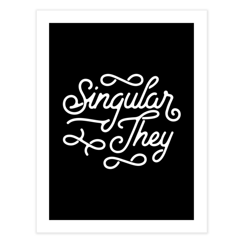 Singular They Home Fine Art Print by Paddy Ribeiro