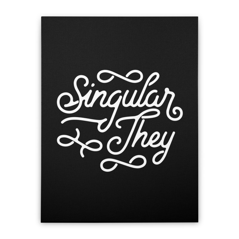 Singular They Home Stretched Canvas by Paddy Ribeiro