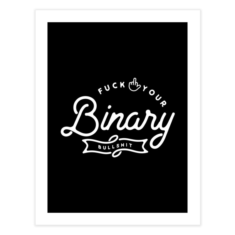 Binary Bullshit Home Fine Art Print by Paddy Ribeiro