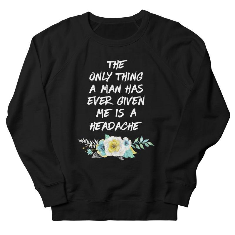 Headache Women's Sweatshirt by Paddy Ribeiro