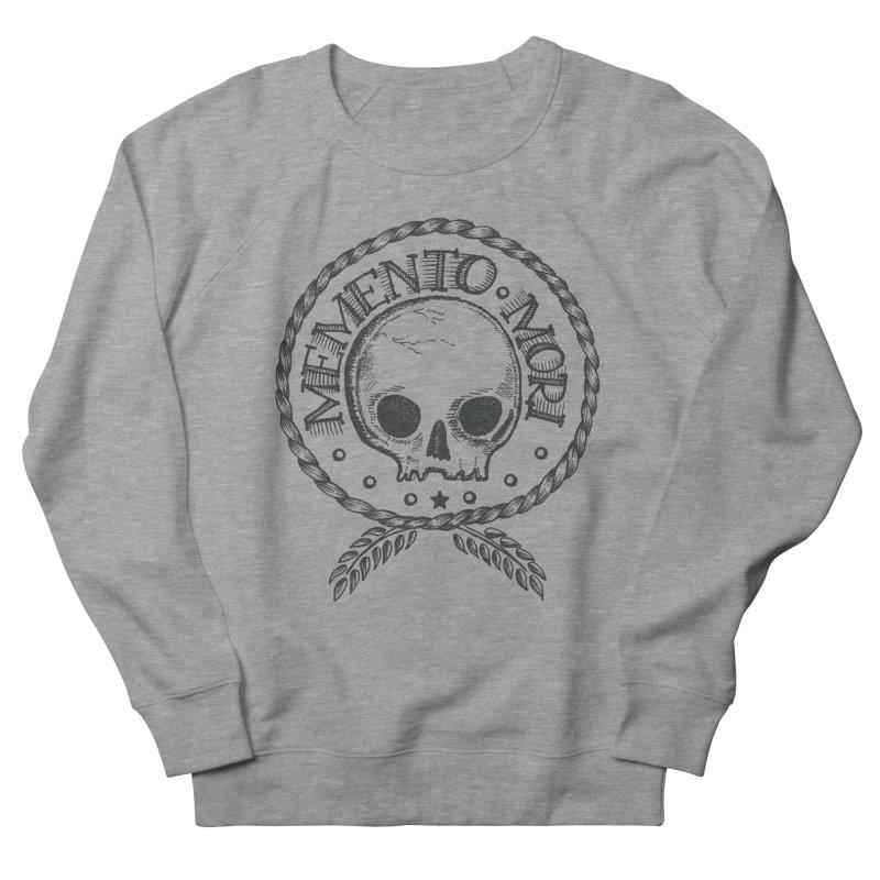 Remember that you must die. Women's Sweatshirt by PAgata's Artist Shop