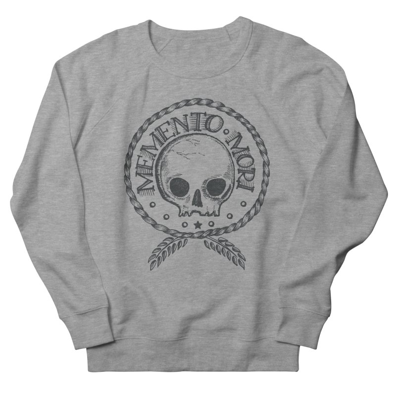 Remember that you must die. Men's Sweatshirt by pagata's Artist Shop