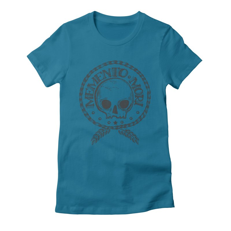 Remember that you must die. Women's Fitted T-Shirt by pagata's Artist Shop