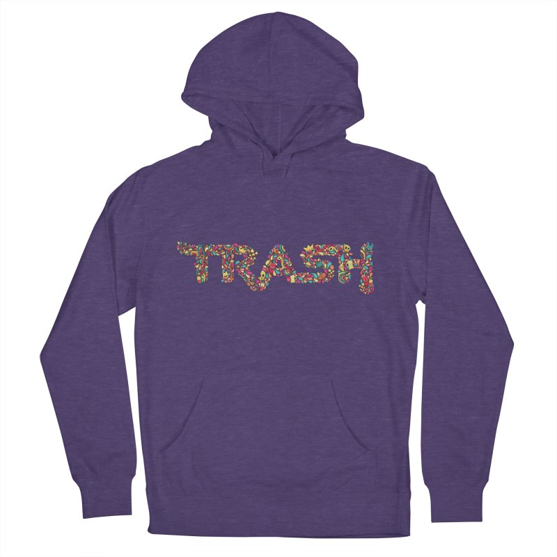 Not all trash are dirty. Men's Pullover Hoody by pagata's Artist Shop