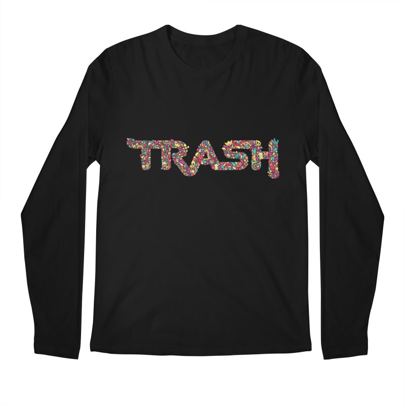 Not all trash are dirty. Men's Longsleeve T-Shirt by pagata's Artist Shop
