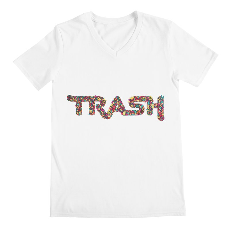 Not all trash are dirty. Men's V-Neck by pagata's Artist Shop
