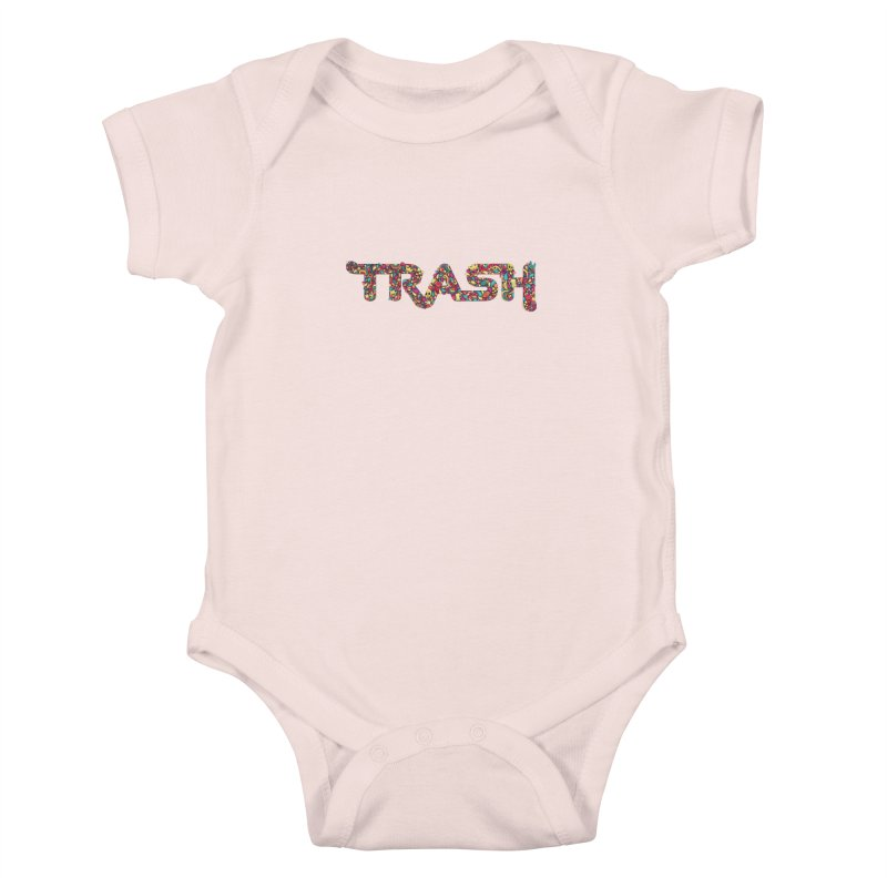Not all trash are dirty. Kids Baby Bodysuit by PAgata's Artist Shop
