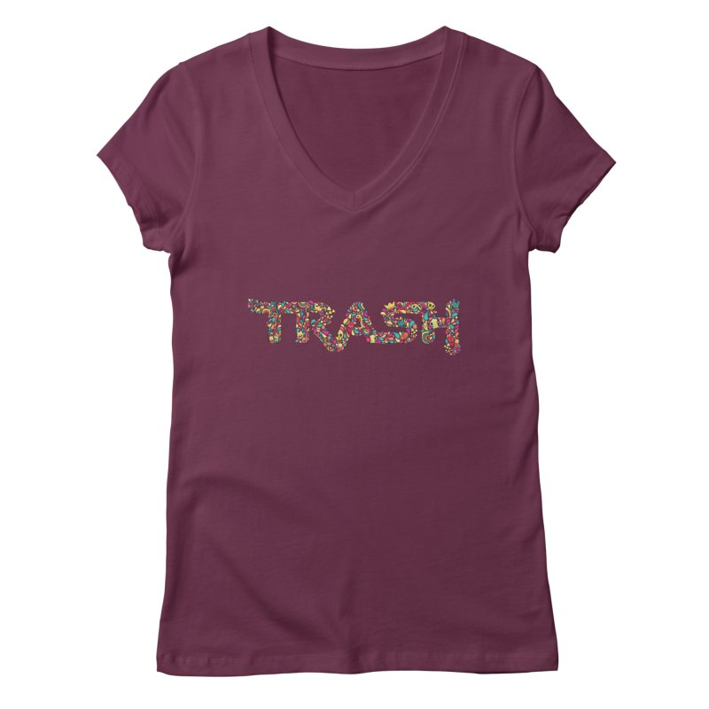 Not all trash are dirty. Women's V-Neck by pagata's Artist Shop