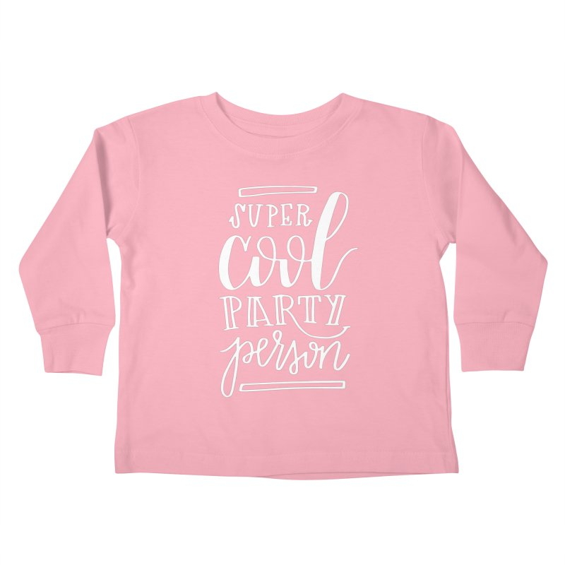 Gilmore Girls Super Cool Party Person Kids Toddler Longsleeve T-Shirt by paigefirnbergdesign's Artist Shop