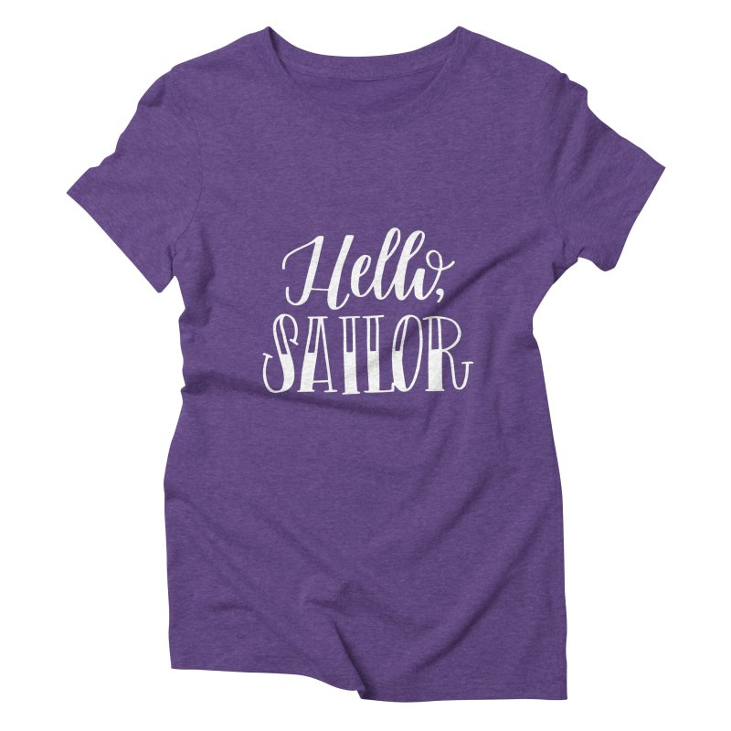Hello Sailor Women's Triblend T-Shirt by paigefirnbergdesign's Artist Shop