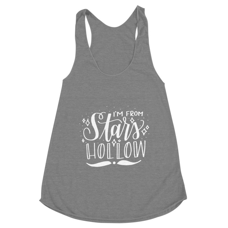 I'm From Stars Hollow Women's Tank by paigefirnbergdesign's Artist Shop