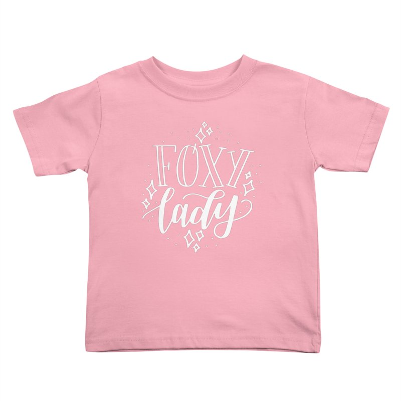 Foxy Lady Kids Toddler T-Shirt by paigefirnbergdesign's Artist Shop