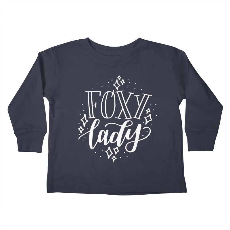 Foxy Lady Kids Toddler Longsleeve T-Shirt by paigefirnbergdesign's Artist Shop