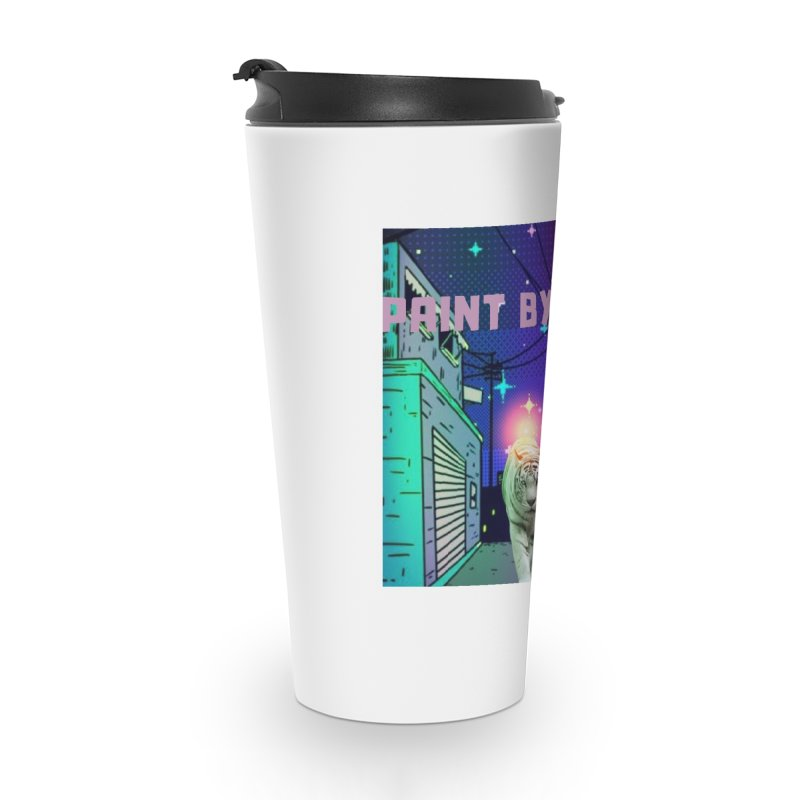 Paint by Tiger Accessories Travel Mug by paintbytiger's Artist Shop