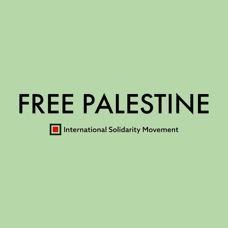 FREE PALESTINE - Black by International Solidarity Movement