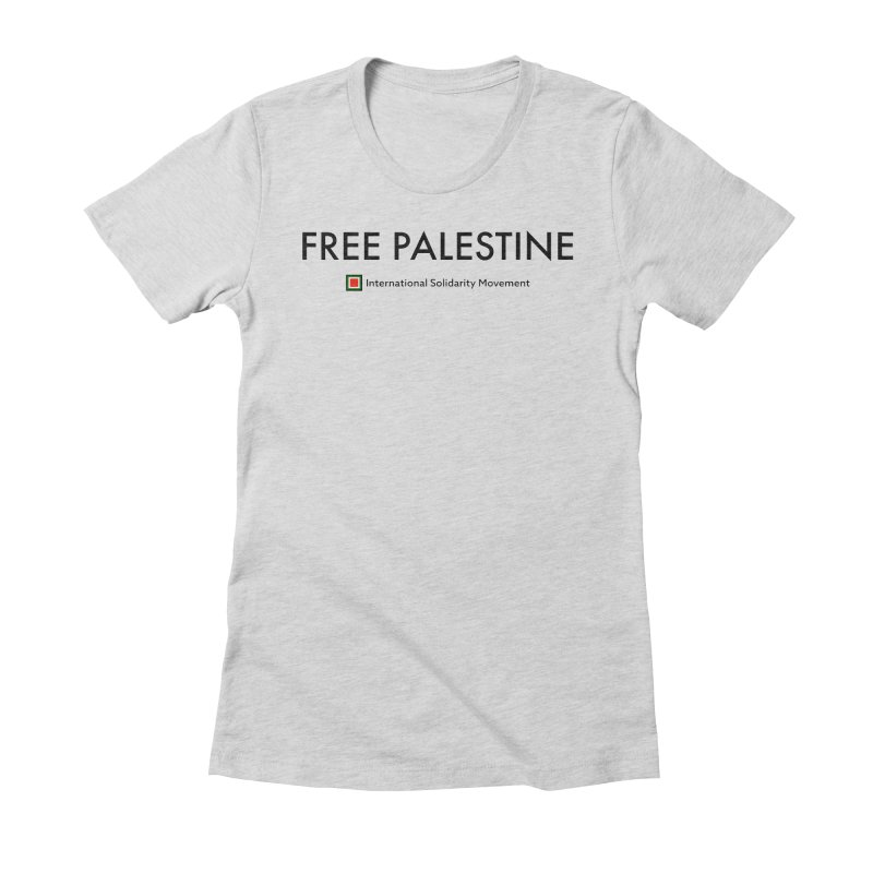 FREE PALESTINE - Black Women's Fitted T-Shirt by International Solidarity Movement