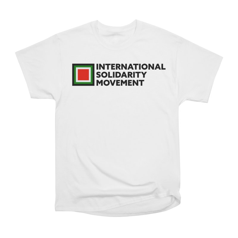 ISM Logo Tee - Black Women's Classic Unisex T-Shirt by International Solidarity Movement