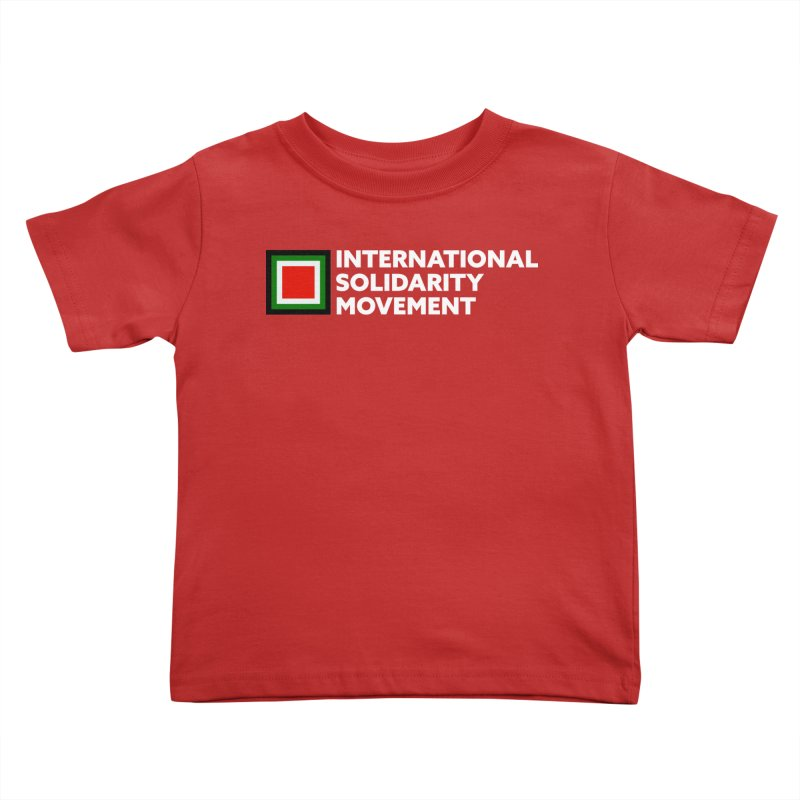ISM Logo Tee - White Kids Toddler T-Shirt by International Solidarity Movement