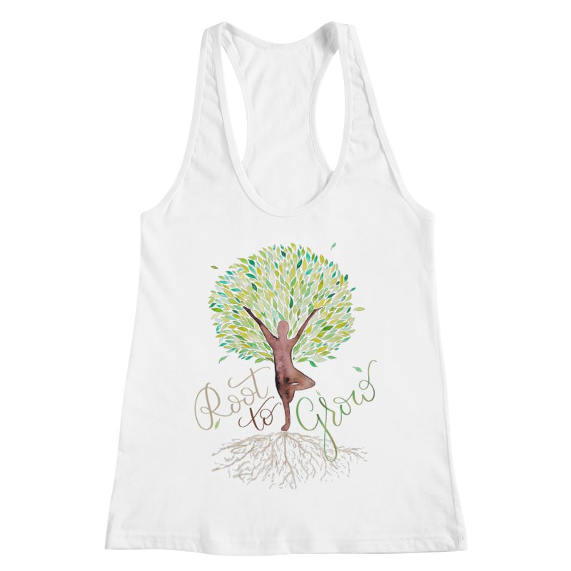Root to Grow Women's Racerback Tank by Panda Grove Studio's Artist Shop