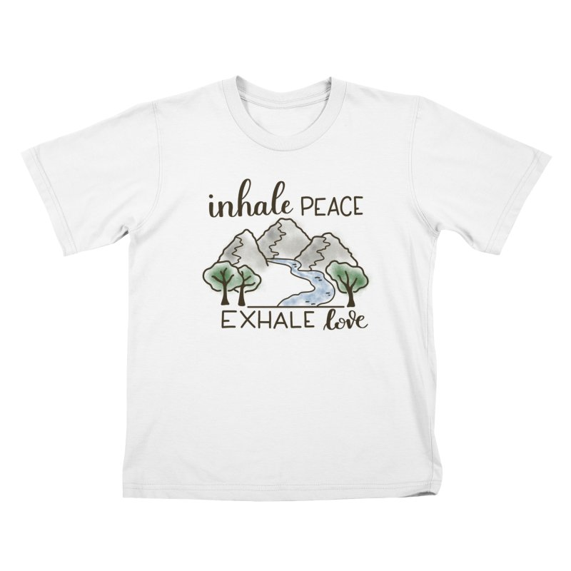 Inhale Peace Exhale Love Kids T-Shirt by Panda Grove Studio's Artist Shop