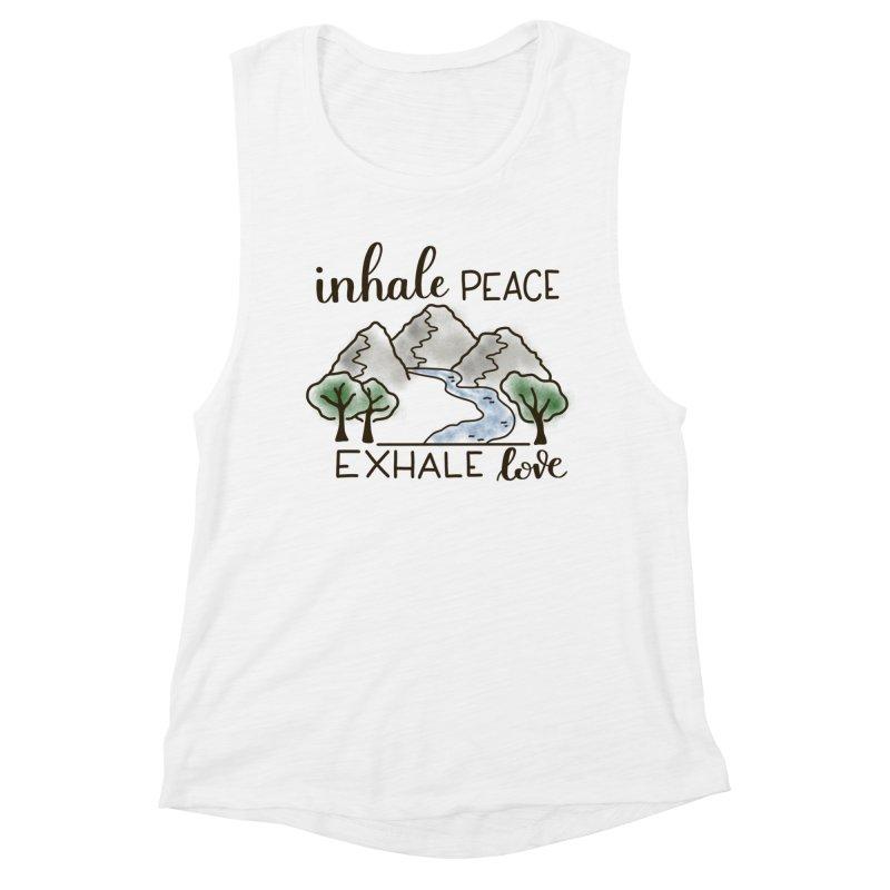 Inhale Peace Exhale Love Women's Muscle Tank by Panda Grove Studio's Artist Shop