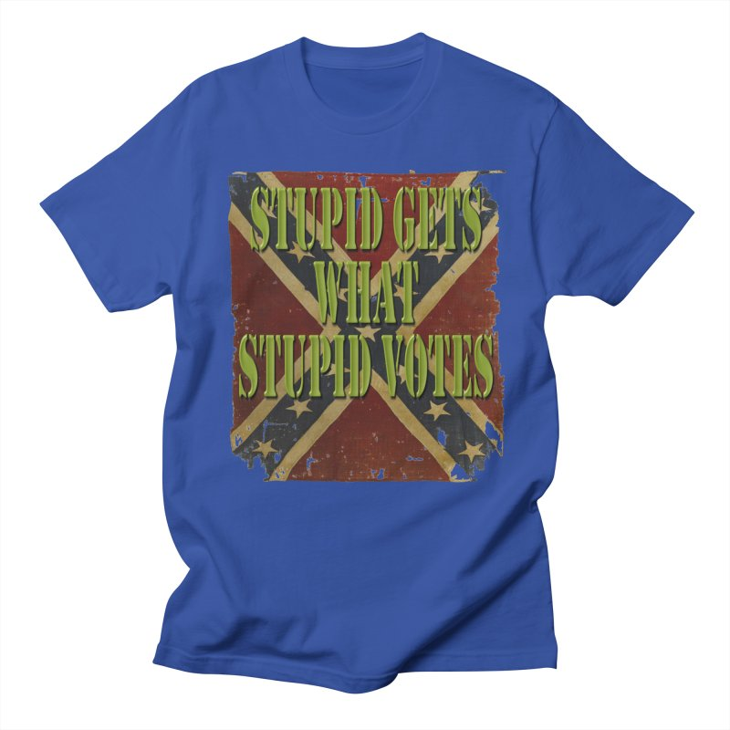 STUPID GETS..Confederate flag Men's T-Shirt by Paparaw's T-Shirt Design