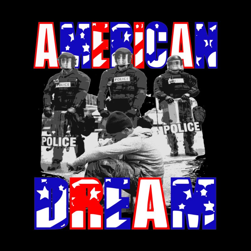 American Dream.. by Paparaw's T-Shirt Design