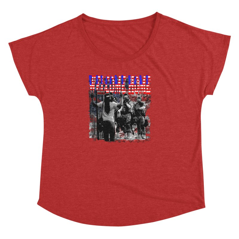 Welcome Home USA Women's Dolman by Paparaw's T-Shirt Design