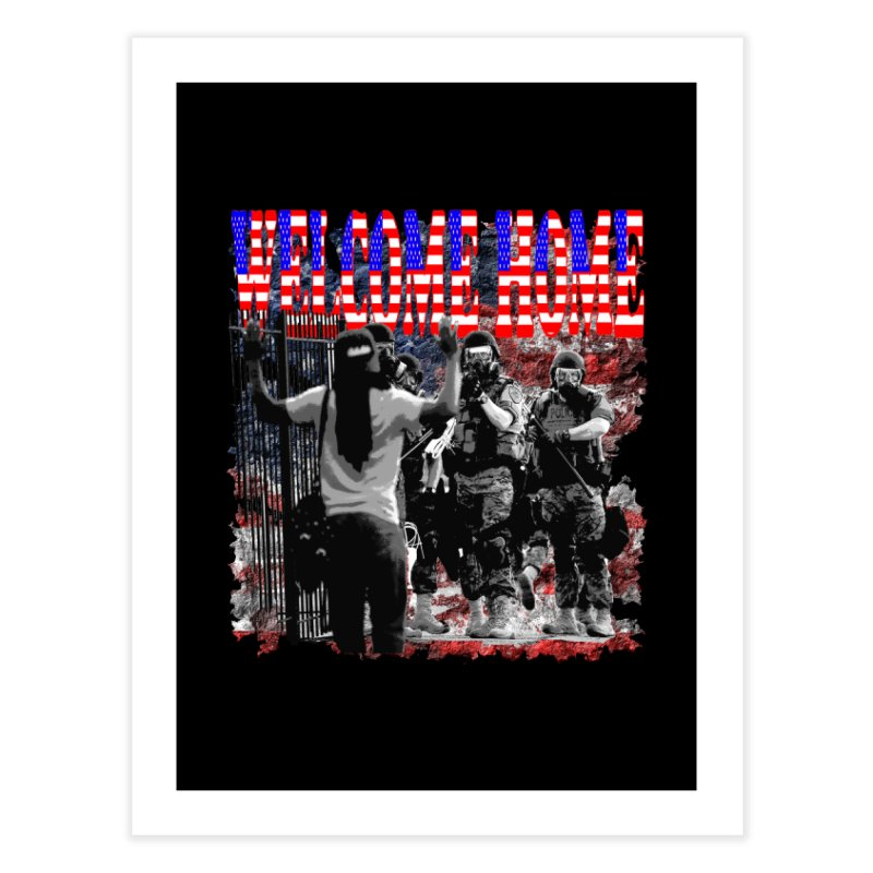 Welcome Home USA Home Fine Art Print by Paparaw's T-Shirt Design