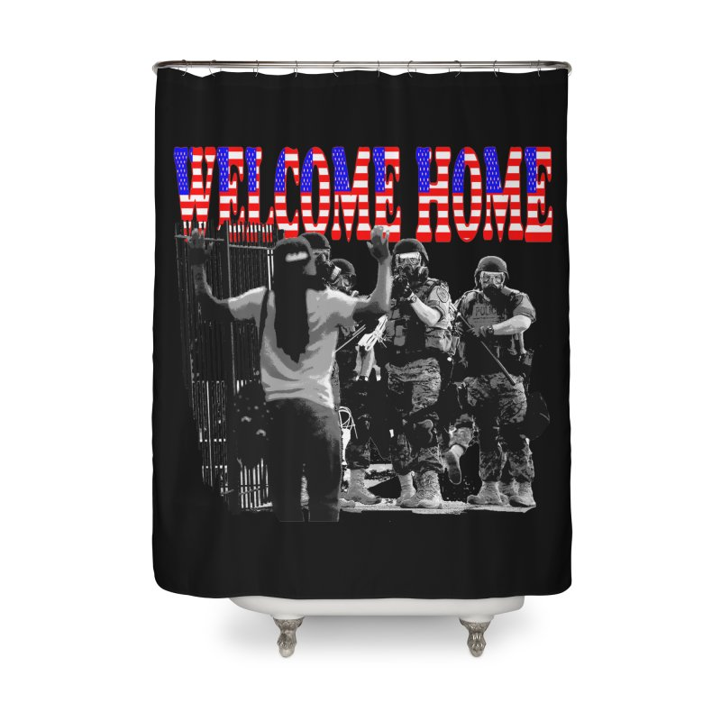 Welcome Home USA 2 Home Shower Curtain by Paparaw's T-Shirt Design