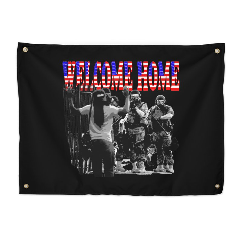 Welcome Home USA 2 Home Tapestry by Paparaw's T-Shirt Design