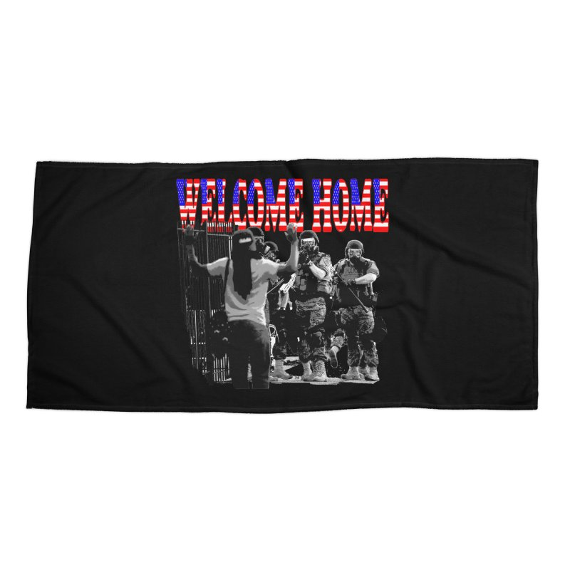 Welcome Home USA 2 Accessories Beach Towel by Paparaw's T-Shirt Design