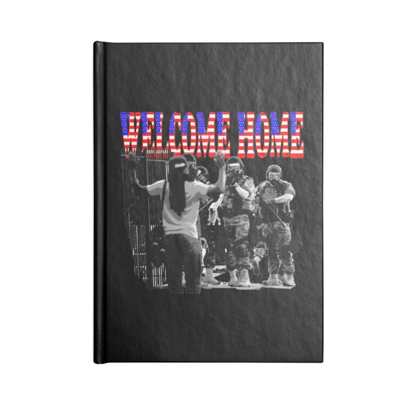 Welcome Home USA 2 Accessories Notebook by Paparaw's T-Shirt Design