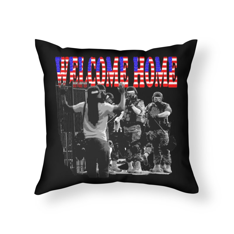 Welcome Home USA 2 Home Throw Pillow by Paparaw's T-Shirt Design