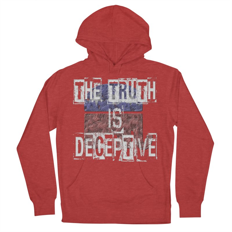 The Truth is Deceptive Men's Pullover Hoody by Paparaw's T-Shirt Design
